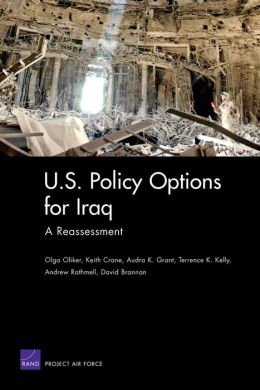 U. S. POLICY OPTIONS FOR IRAQ: A REASSESSMENT
