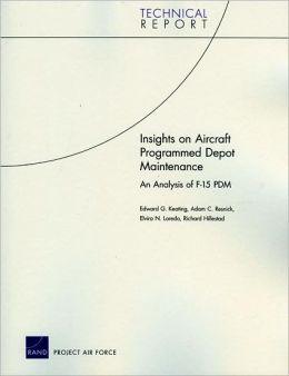 Insights on Aircraft Programmed Depot Maintenance: An Analysis of F-15 PDM