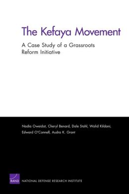 The Kefaya Movement: A Case Study of a Grassroots Reform Initiative