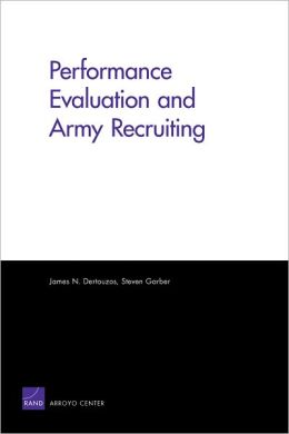 Performance Evaluation and Army Recruiting