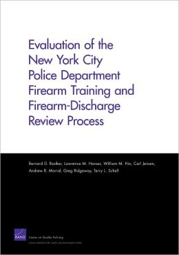 Evaluation of the New York City Police Department Firearm Training and Firearm-Discharge Review Process
