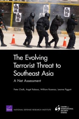 The Evolving Terrorist Threat to Southeast Asia: A Net Assessment
