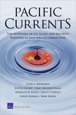 Pacific Currents: The Responses of U.S. Allies and Security Partners in East Asia to China's Rise