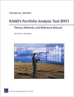 RAND's Portfolio Analysis Tool (PAT): Theory, Methods, and Reference Manual