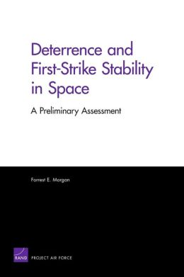 Deterrence and First-Strike Stability in Space: A Preliminary Assessment