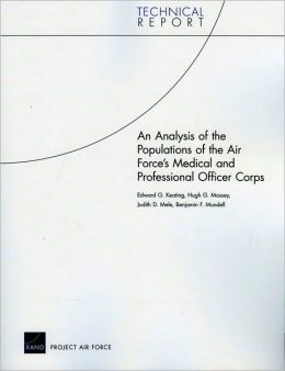 An Analysis of the Populations of the Air Force's Medical and Professional Officer Corps