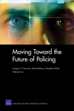 Moving Toward the Future of Policing