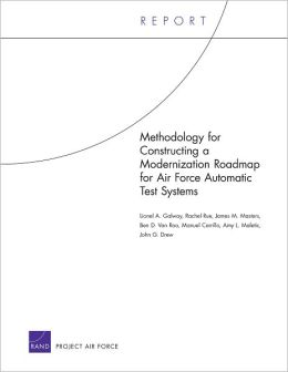 Methodology for Constructing a Modernization Roadmap for Air Force Automatic Test Systems