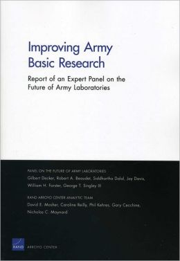 Improving Army Basic Research: Report of an Expert Panel on the Future of Army Laboratories