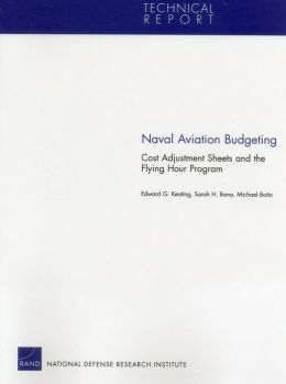 Naval Aviation Budgeting: Cost Adjustment Sheets and the Flying