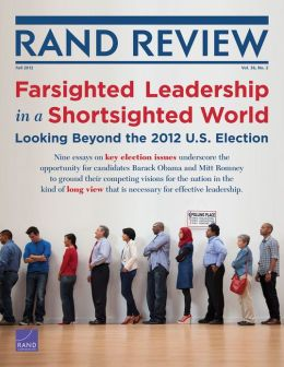 RAND Review, Vol. 36, No. 2, Fall 2012