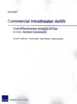 Commercial Intratheater Airlift: Cost-Effectiveness Analysis of Use in U.S. Central Command