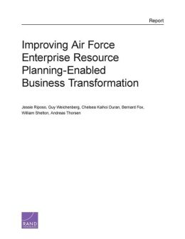 Improving Air Force Enterprise Resource Planning-Enabled Business Transformation