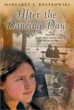 After the Dancing Days (Turtleback School & Library Binding Edition)