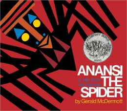 Anansi the Spider: A Tale from the Ashanti (Turtleback School & Library Binding Edition)