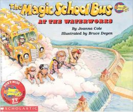 The Magic School Bus at the Waterworks (Magic School Bus Series) (Turtleback School & Library Binding Edition)
