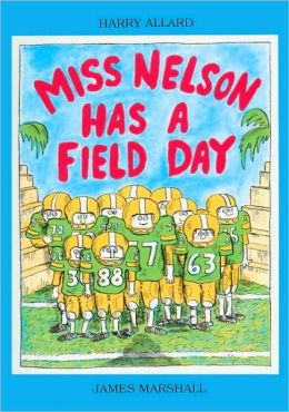 Miss Nelson Has A Field Day (Turtleback School & Library Binding Edition)