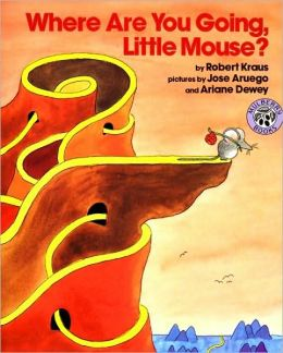 Where Are You Going, Little Mouse? (Turtleback School & Library Binding Edition)