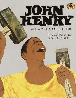 John Henry, an American Legend (Turtleback School & Library Binding Edition)