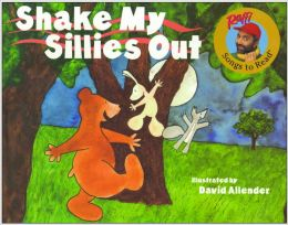 Shake My Sillies Out (Turtleback School & Library Binding Edition)
