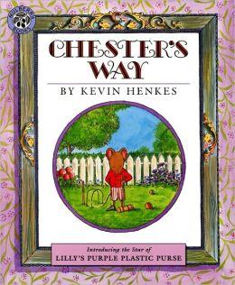 Chester's Way (Turtleback School & Library Binding Edition)