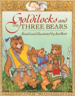 Goldilocks And The Three Bears (Turtleback School & Library Binding Edition)