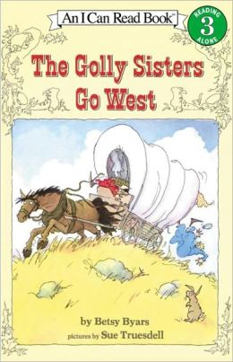 The Golly Sisters Go West (Turtleback School & Library Binding Edition)