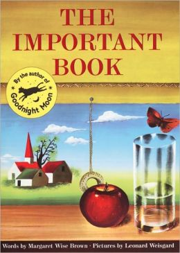 The Important Book (Turtleback School & Library Binding Edition)