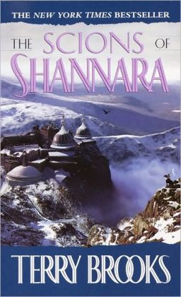 The Scions of Shannara (Heritage of Shannara Series #1) (Turtleback School & Library Binding Edition)