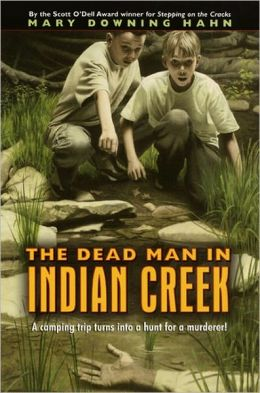The Dead Man in Indian Creek (Turtleback School & Library Binding Edition)