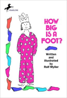 How Big Is A Foot? (Turtleback School & Library Binding Edition)