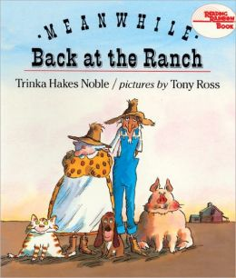 Meanwhile, Back at the Ranch (Turtleback School & Library Binding Edition)