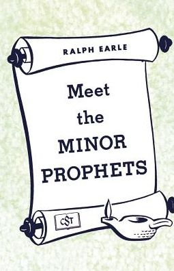 Meet The Minor Prophets