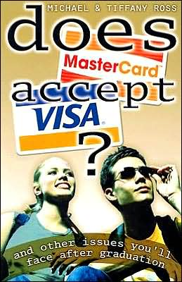 Does Mastercard Accept Visa? And Other Issues You'll Face After Graduation
