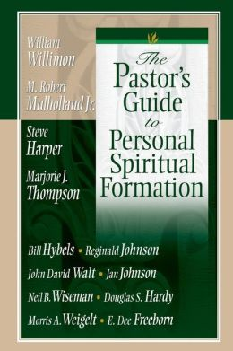The Pastor's Guide to Personal Spiritual Formation