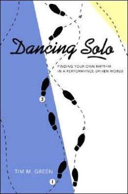 Dancing Solo: A Single's Guide-Finding Your Own Rhythm in a Performance-Driven World