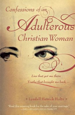 Confessions of an Adultress Christian Woman