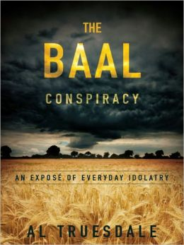 The Baal Conspiracy
