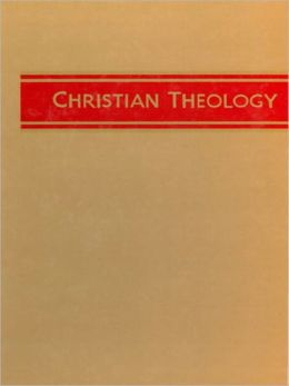 Christian Theology, Volume 2