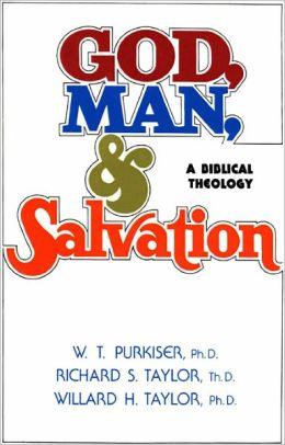 God, Man, & Salvation: A Biblical Theology (After-Market Ed.)