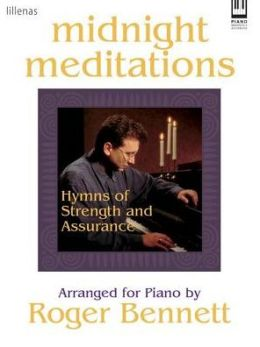 Midnight Meditations: Hymns of Strength and Assurance