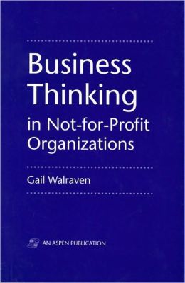 Business Thinking in Not-for-Profit Organizations