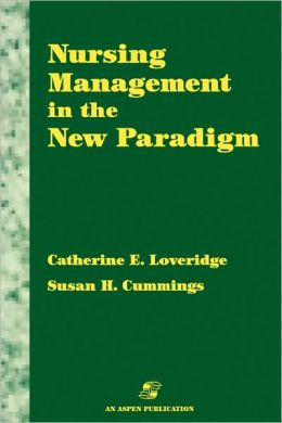 Nursing Management in the New Paradigm