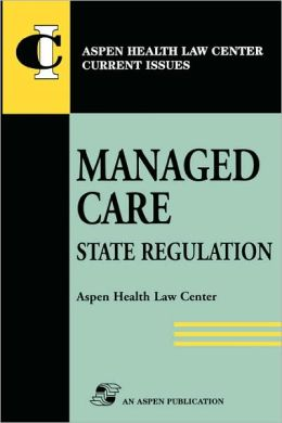 Managed Care: State Regulation