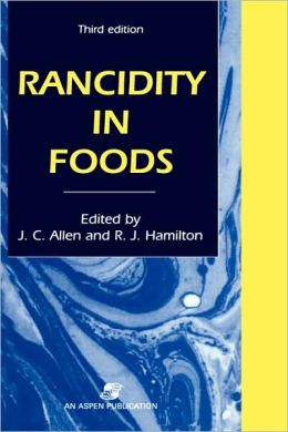 Rancidity in Foods
