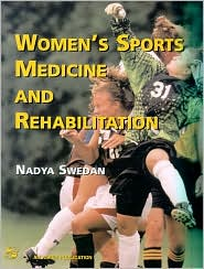 Women's Sports Medicine and Rehabilitation: Distributed by Lippincott Williams & Wilkins