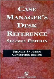 Case Manager's Desk Reference