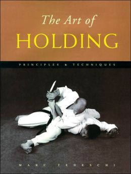The Art of Holding: Principles and Techniques