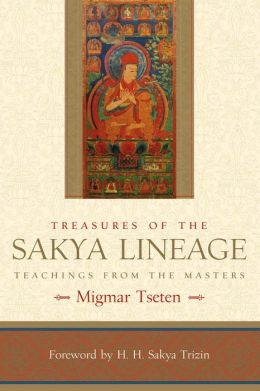 Treasures of the Sakya Lineage: Teachings from the Masters