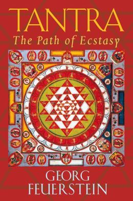 Tantra: The Path of Ecstasy